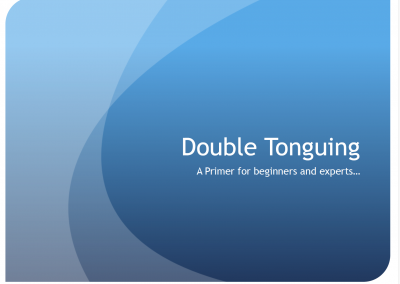 DOUBLE TONGUING – A Primer for Beginners and Experts by Christopher Millard
