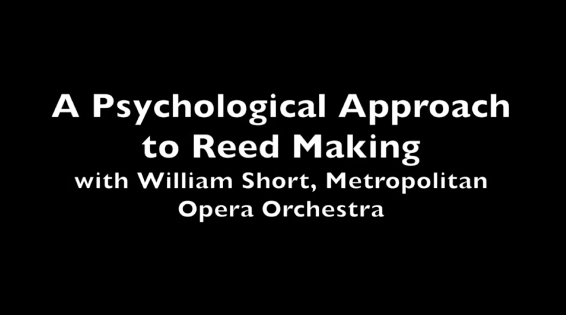 A psychological approach to Reed Making