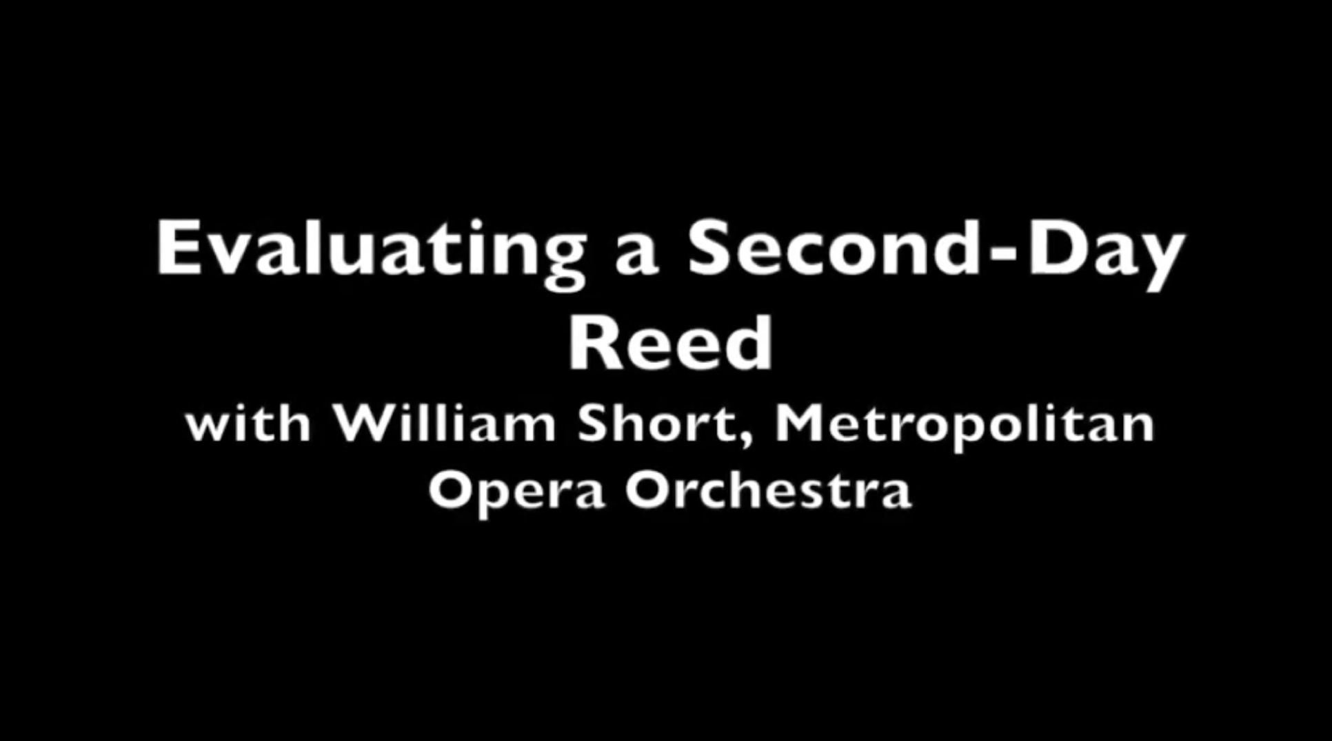 Evaluating a Second-Day Reed